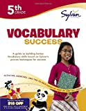 Fifth Grade Vocabulary Success (Sylvan Workbooks) (Language Arts Workbooks)