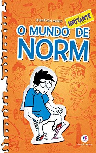 O mundo Norm - O mundo irritante de Norm