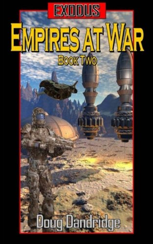 book cover of Exodus: Empires at War: Book 2