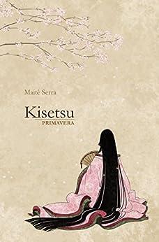 Kisetsu - Primavera por [Serra, Maitê]