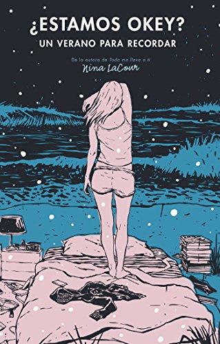 ¿Estamos okey?: Un verano para recordar (Spanish Edition) by [LaCour