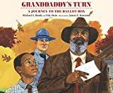 img - for Granddaddy's Turn: A Journey to the Ballot Box book / textbook / text book