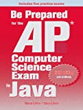 img - for Be Prepared for the AP Computer Science Exam in Java book / textbook / text book