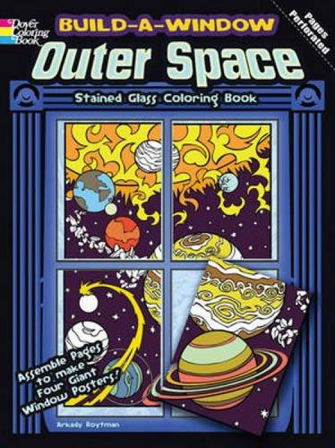 Stained Mission Glass State - Build a Window Stained Glass Coloring Book--Outer Space (Build Window Stained Glass Coloring Book)