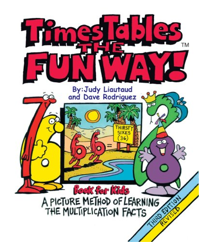 Times Tables the Fun Way Book for Kids: A Picture and Story Method of Learning ()
