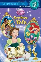 Teachers' Pets (Disney Princess) (Step into Reading)