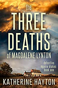 The Three Deaths Of Magdalene Lynton by Katherine Hayton ebook deal