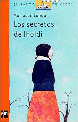 Los secretos de Iholdi (Barco de Vapor Naranja)