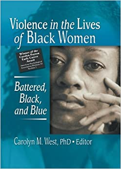 Violence in the Lives of Black Women (Women and Therapy)