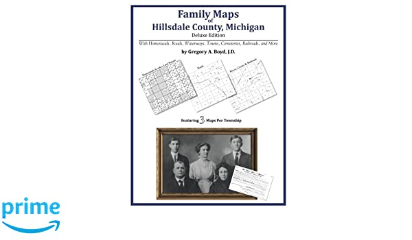 Hillsdale County Michigan Map.Family Maps Of Hillsdale County Michigan Gregory A Boyd J D