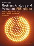 Business Analysis and Valuation: IFRS Edition – Text and Cases
