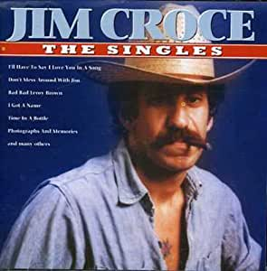 Jim croce the singles