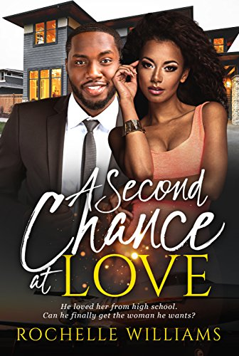 Search : A Second Chance At Love (African American Romance Book 1)