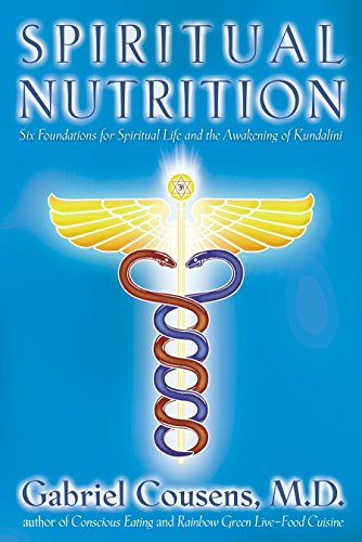 Download spiritual nutrition six foundations for spiritual life and spiritual nutrition six foundations for spiritual life and the awakening of kundalini fandeluxe Image collections