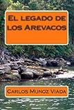 El Legado de Los Arevacos, Carlos Munoz, 1495966410