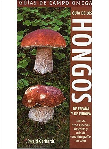 Guía de los hongos de España y Europa.