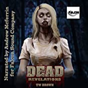 DEAD: Revelations: DEAD, Book 2 | TW Brown