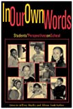 In Our Own Words, Alison Cook-Sather, 0847695654