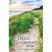 Daily Guideposts 2019: A Spirit-Lifting Devotional