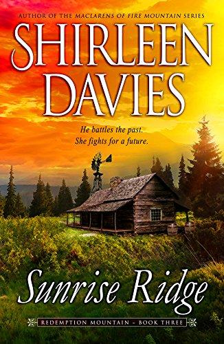 Sunrise Ridge (Redemption Mountain Historical Western Romance Book 3)