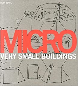 Book Micro: Very Small Buildings