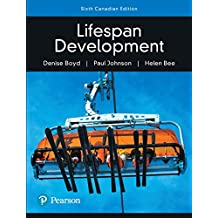 Lifespan Development, Sixth Canadian Edition (6th Edition)