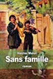 Sans famille (French Edition) by Hector Malot (2014-12-29)