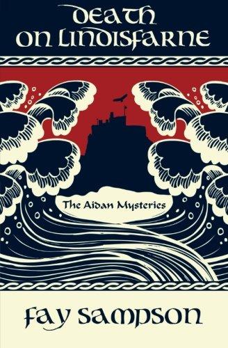 - Death on Lindisfarne (The Aidan Mysteries)