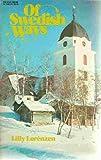 Of Swedish Ways, Lily Lorenzen, 0064640213