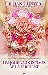 Amours nuptiales - 3: Les journaux intimes de la duchesse par Hunter