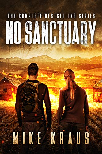 No Sanctuary Box Set: The No Sanctuary Omnibus - Books 1-6 by [Kraus, Mike]