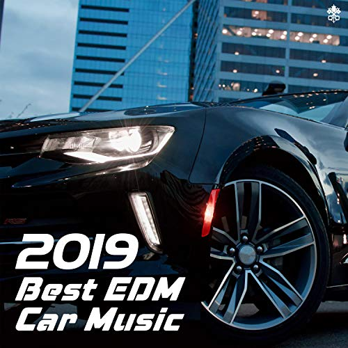2019 Best EDM Car Music