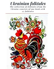 Ukrainian Folktales: The collection of folktales from the Ukraine consists of one book with 27 folktales