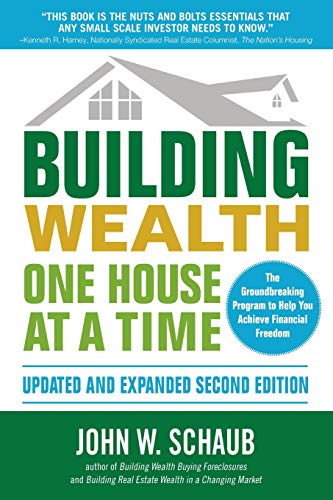 Building Wealth One House at a Time, Updated and Expanded, Second Edition (Best Dividend Investment Strategies)
