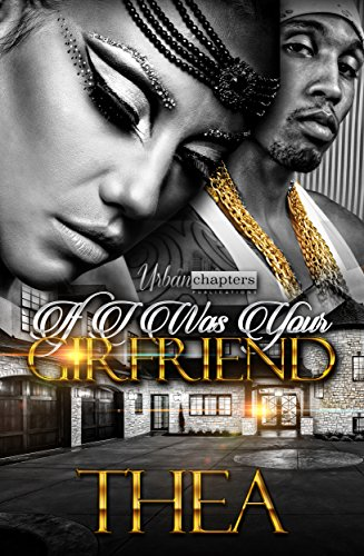 Search : If I Was Your Girlfriend (If I Was Your Girlfriend  Book 1)