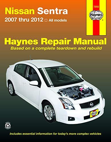 Haynes Nissan Sentra 2007 Thru 2012 All Models Automotive Repair Manual (Haynes Repair ()