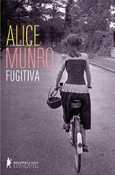 Fugitiva por [Munro, Alice]
