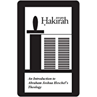 An Introduction to  Abraham Joshua Heschel's Theology (Hakirah Single Book 27) (English Edition)