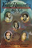 The Young Romantics, Linda Kelly, 0394487052