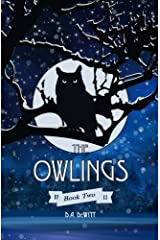 The Owlings: Book Two Paperback