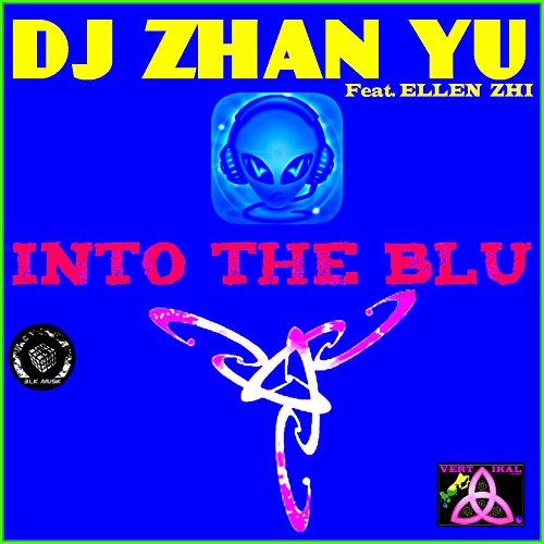 Into the Blu (feat. Ellen Zhi) [Pump Version] - Blu Pumps