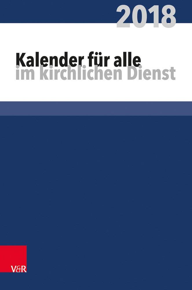 Kalender für alle im kirchlichen Dienst: 2018 (Pfarrerkalender/Pfarrerinnenkalender)