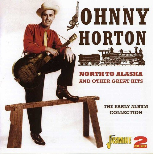 - North To Alaska And Other Great Hits - The Early Album Collection [ORIGINAL RECORDINGS REMASTERED] 2CD SET