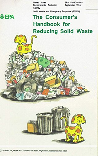 Consumers Handbook For Reducing Solid Waste By Environmental Protection Agency