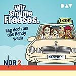 Leg doch ma das Handy wech (Wir sind die Freeses 2) | Andreas Altenburg