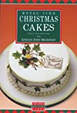 img - for Royal Iced Christmas Cakes by Lindsay John Bradshaw (1991-07-25) book / textbook / text book