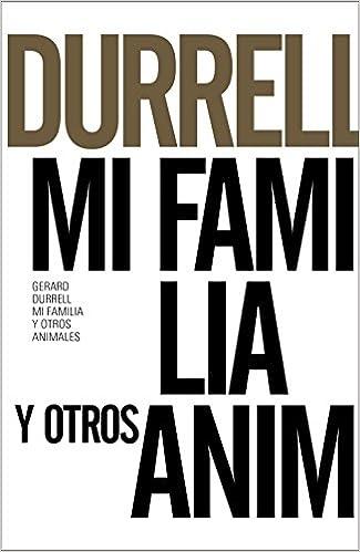 Utorrent Descargar En Español Mi Familia Y Otros Animales (libros Singulares (ls)) Archivo PDF