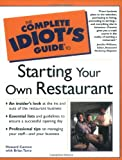 Starting Your Own Restaurant, Howard Cannon and Brian Tarcy, 002864168X