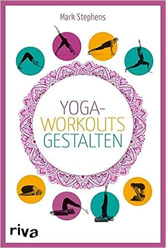 Yoga-Workouts gestalten - Kartenset: Die Box mit Buch und ...
