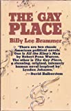 The Gay Place, William J. Brammar, 0932012051